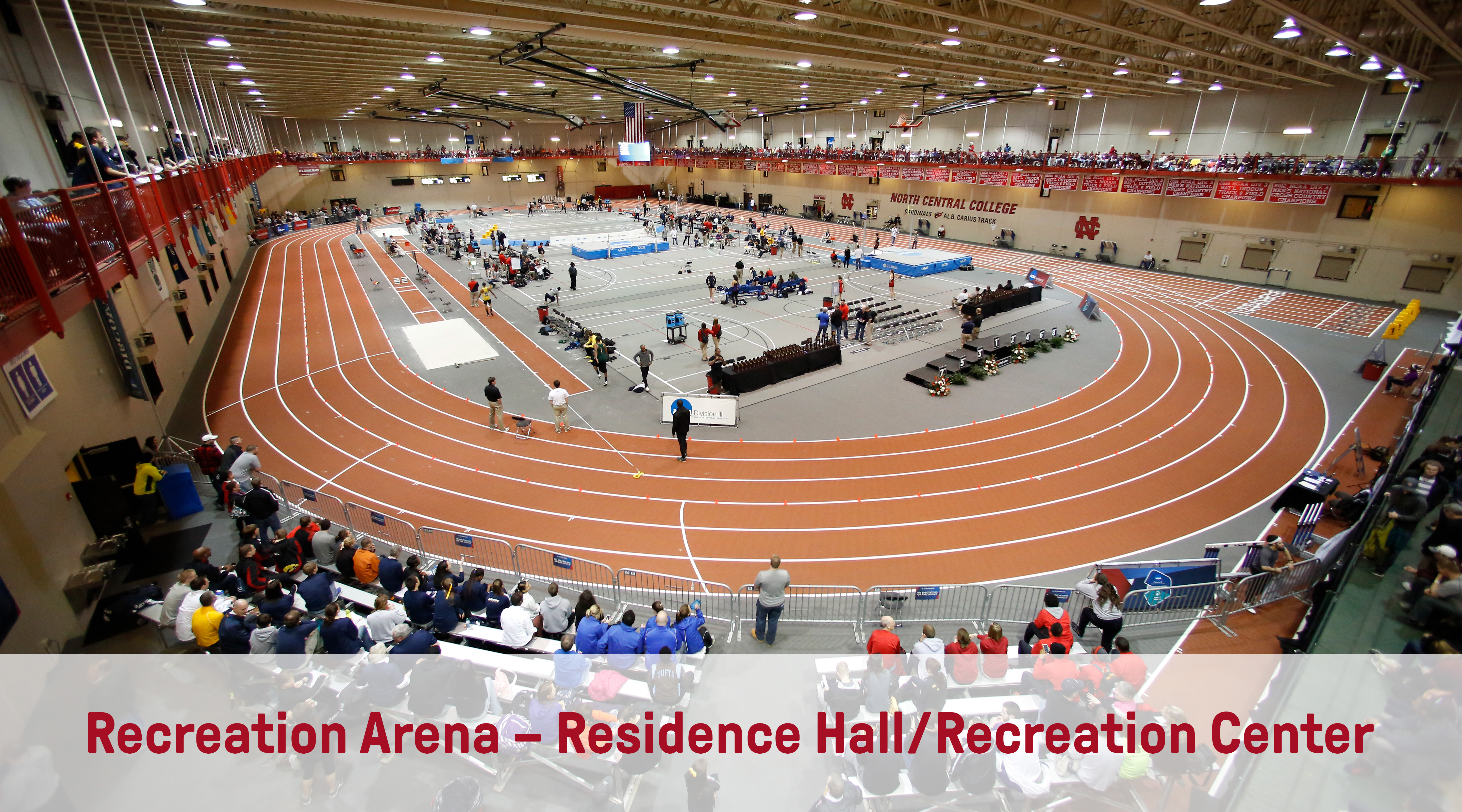 Recreation Arena – Residence Hall/Recreation Center